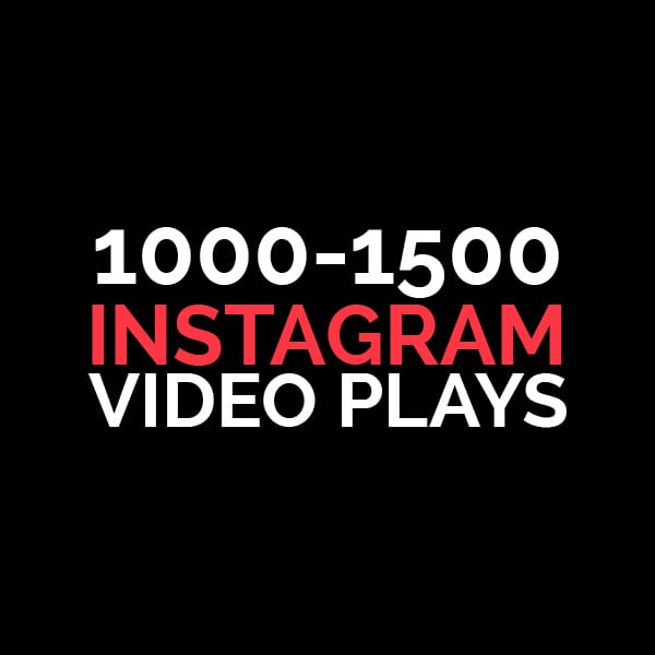 1000-1500 instagram video plays