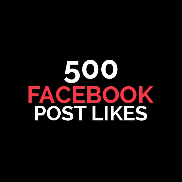 500 facebook post likes