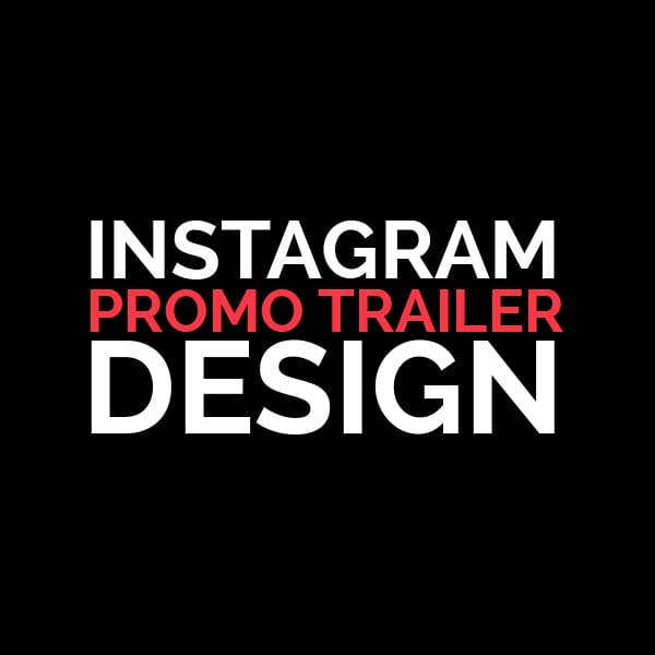 instagram promo trailer design